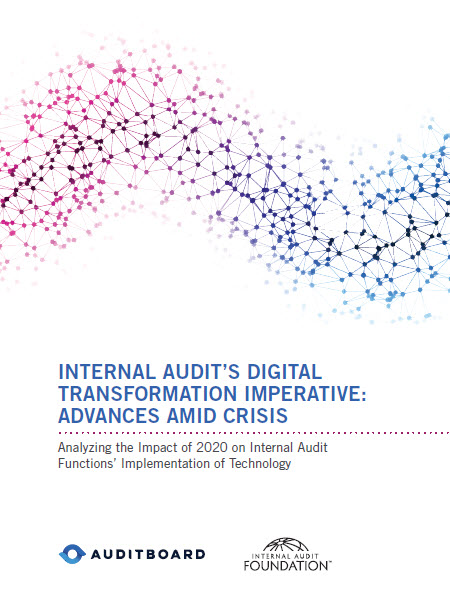 Internal Audit's Digital Transformation Imperative: Advances Amid Crisis,  Analyzing the Impact of 2020 on Internal Audit Functions' Implementation of Technology